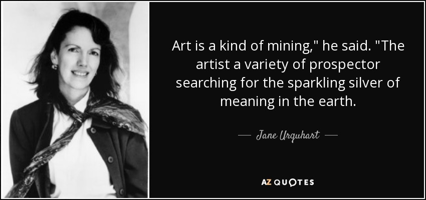 Art is a kind of mining,