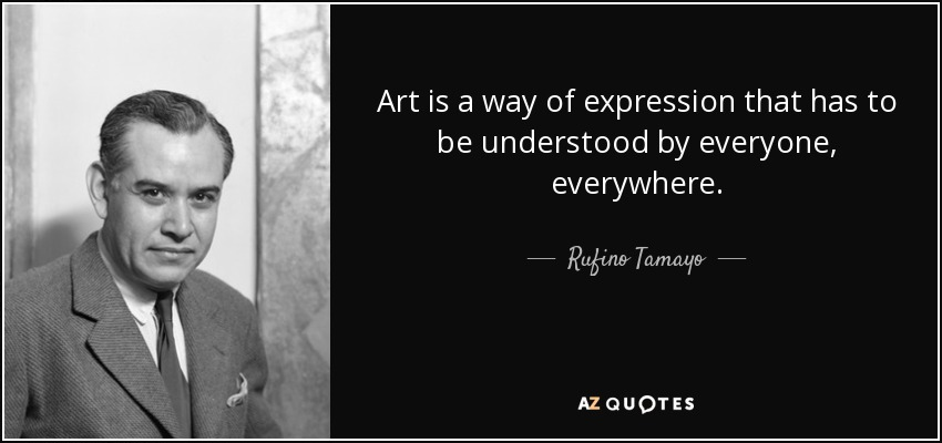 QUOTES BY RUFINO TAMAYO