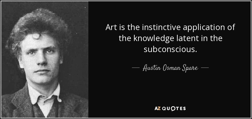 Top 19 Quotes By Austin Osman Spare A Z Quotes