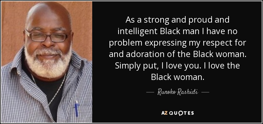 Quotes About Strong Black Woman Brilliant Runoko Rashidi Quote As A Strong And Proud And Intelligent Black