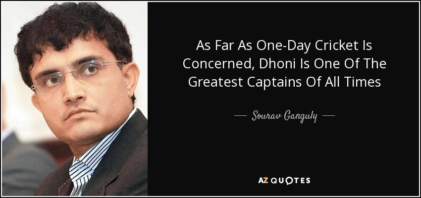 As Far As One-Day Cricket Is Concerned, Dhoni Is One Of The Greatest Captains Of All Times - Sourav Ganguly