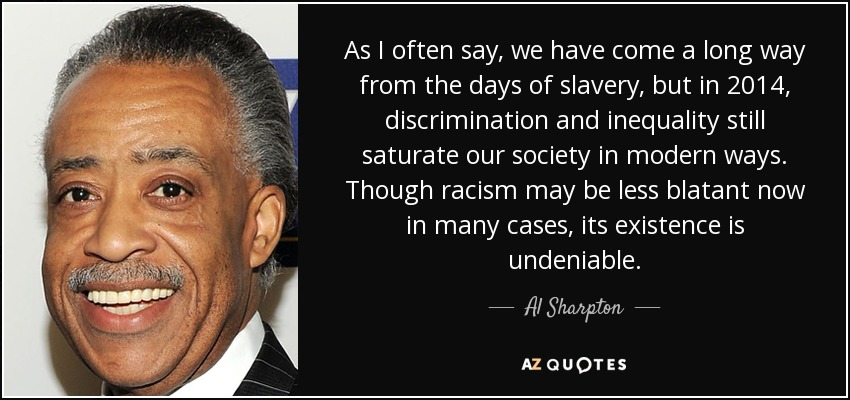Al Sharpton Quote As I Often Say We Have Come A Long Way