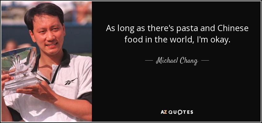 TOP 25 QUOTES BY MICHAEL CHANG