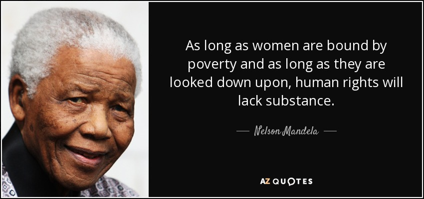 A Long Way Down Quotes: Nelson Mandela Quote: As Long As Women Are Bound By