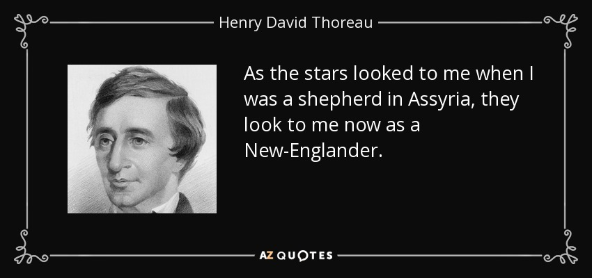 Henry David Thoreau Quote As The Stars Looked To Me When I Was A