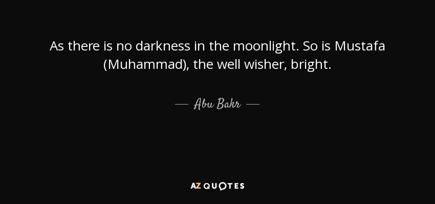 Genial As There Is No Darkness In The Moonlight. So Is Mustafa (Muhammad),