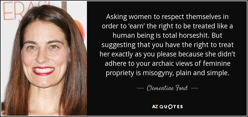 Top 6 Quotes By Clementine Ford A Z Quotes
