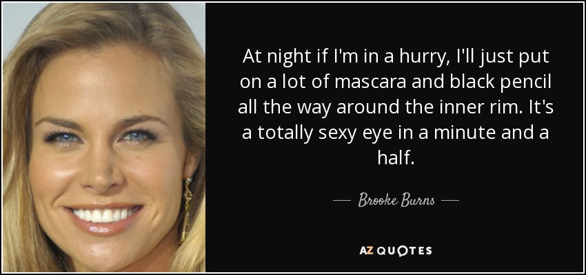 TOP 19 QUOTES BY BROOKE BURNS | A-Z Quotes