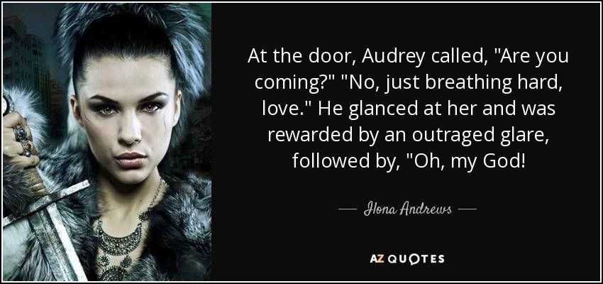 At the door, Audrey called,