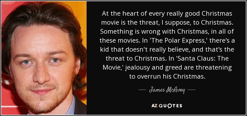 Polar Express Quotes Extraordinary James McAvoy Quote At The Heart Of Every Really Good Christmas