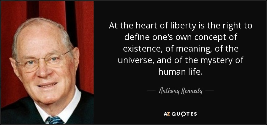 Image result for anthony kennedy quotes