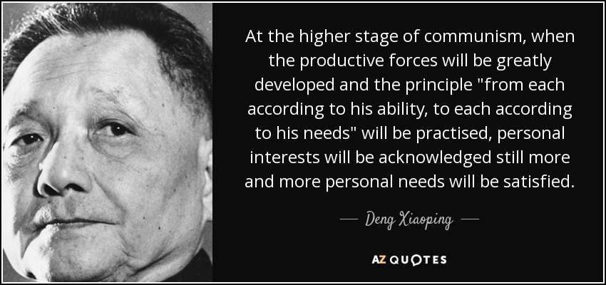 At the higher stage of communism, when the productive forces will be greatly developed and the principle
