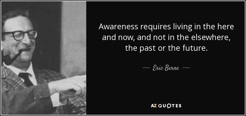 TOP 21 QUOTES BY ERIC BERNE