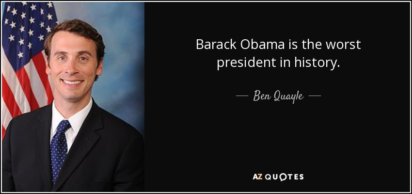 quote-barack-obama-is-the-worst-presiden