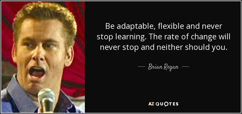 you never stop learning quote