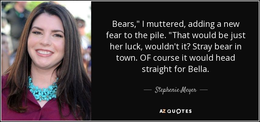 Bears,