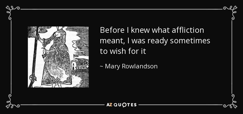 mary rowlandson and william bradford Columbus and mary rowlandson essays the selections we have read this semester have literally opened up my eyes to early american  william bradford.