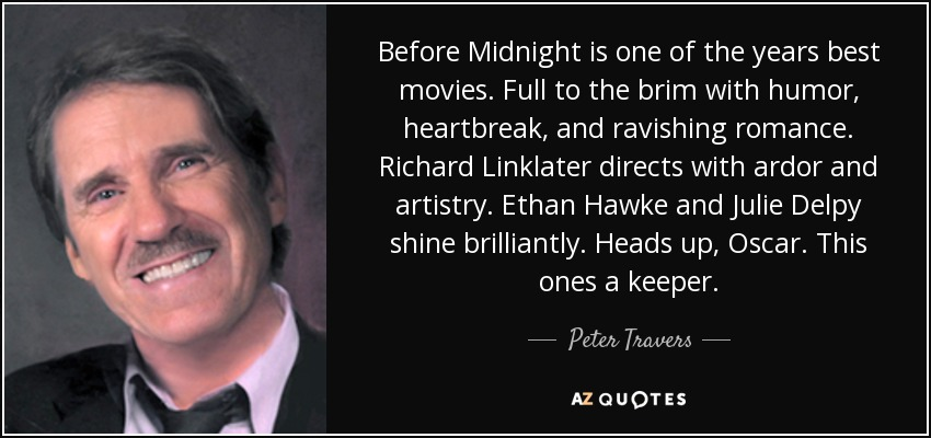 Peter Travers quote: Before Midnight is one of the years