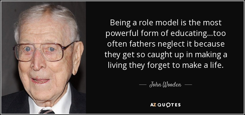 Top 25 Being A Role Model Quotes A Z Quotes