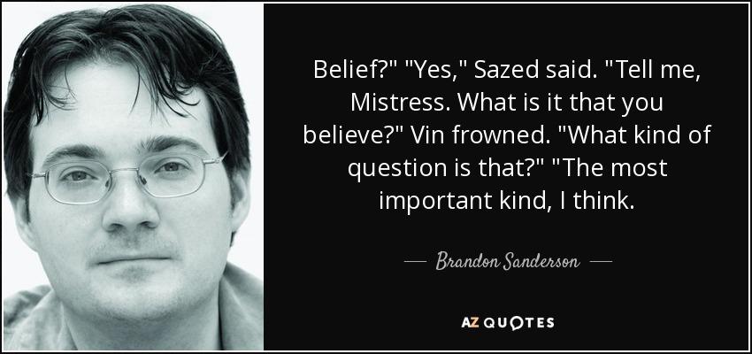 Belief?
