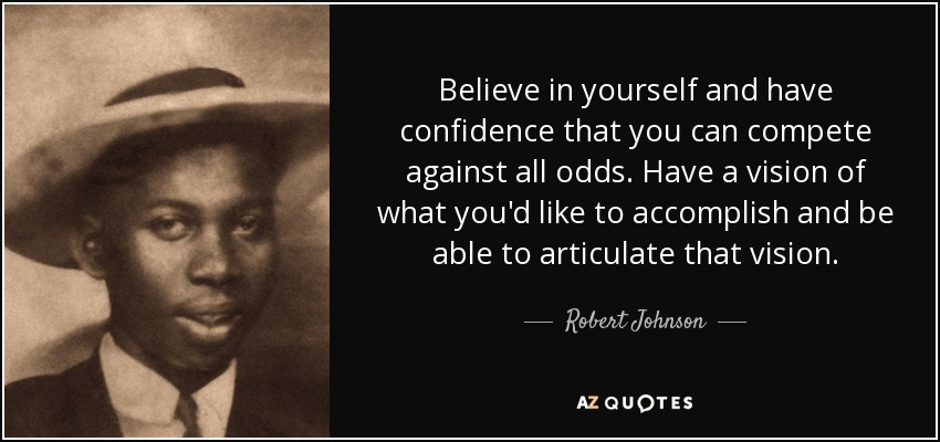 TOP 25 QUOTES BY ROBERT JOHNSON