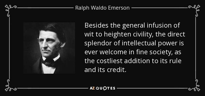 Direct General Quote Entrancing Ralph Waldo Emerson Quote Besides The General Infusion Of Wit To