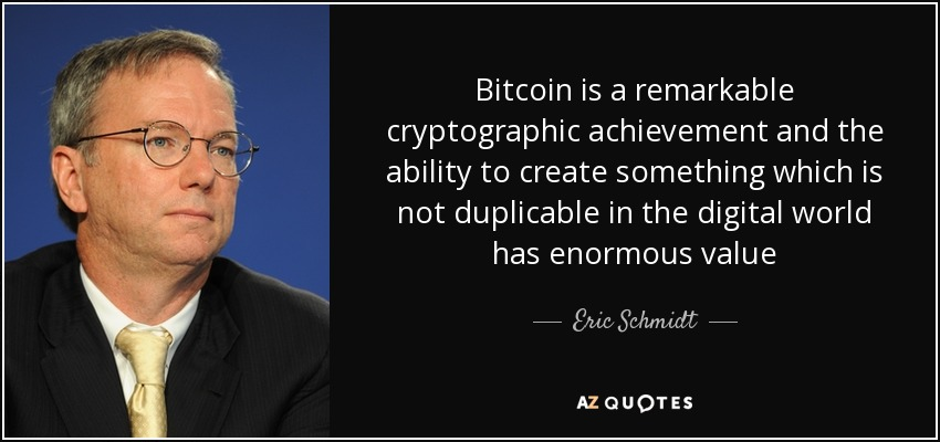 Bitcoin Quote Mesmerizing Eric Schmidt Quote Bitcoin Is A Remarkable Cryptographic