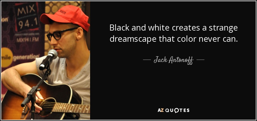 About Black And White Colour Quotes Ssmatters