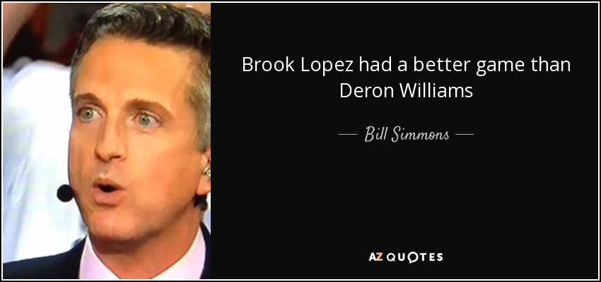 Brook Lopez had a better game than Deron Williams - Bill Simmons