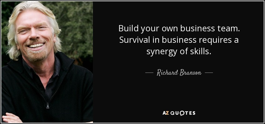 richard branson quote build your own business team
