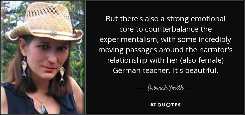 Deborah Smith quote: But there's also a strong emotional