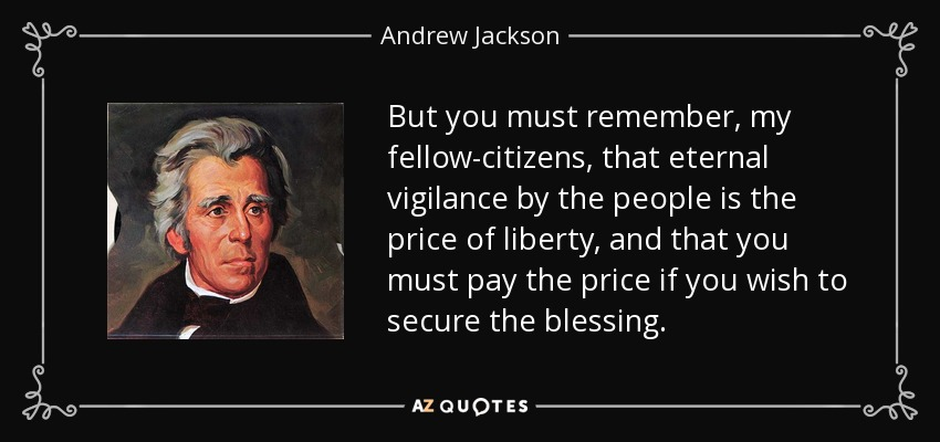 Image result for the price of liberty is eternal vigilance