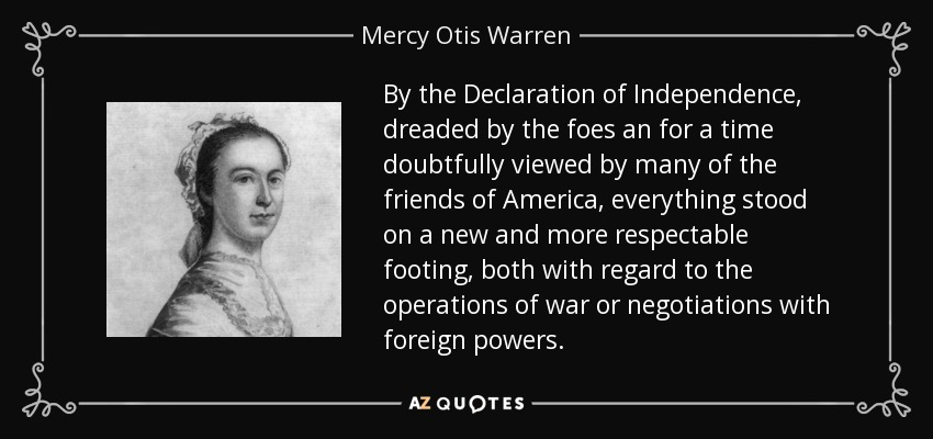 mercy otis warren a brief biography National first ladies' library's biography for abigail adams  when her friend and fellow feminist mercy otis warren wrote to abigail adams congratulating her on.