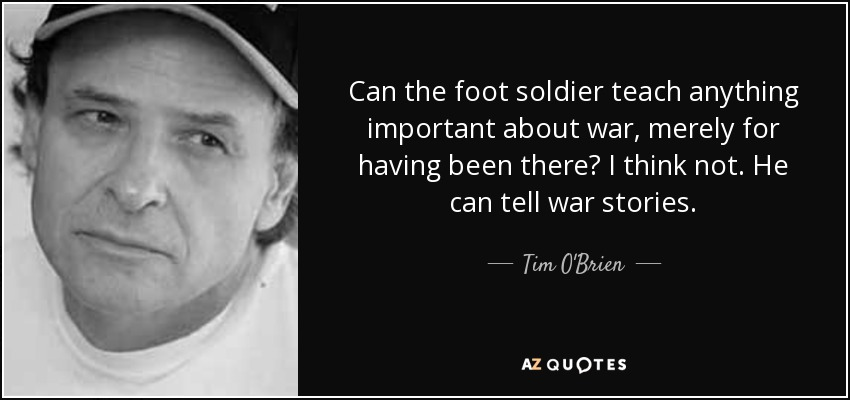 an examination of the short story how to tell a true war story by tim obrien In the things they carried, protagonist tim o'brien, a writer and interrelated short stories present themes such as how to tell a true war story.