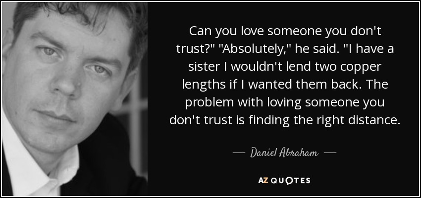 Can you love someone you don't trust?