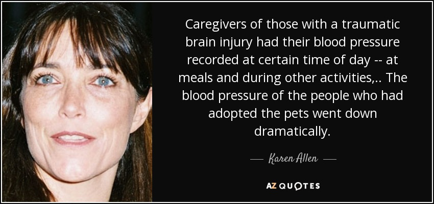 Traumatic Brain Injury Quotes: Karen Allen Quote: Caregivers Of Those With A Traumatic