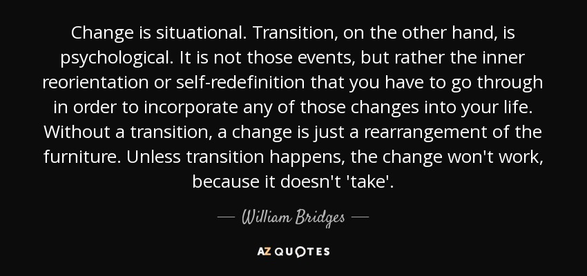 Top 14 Quotes By William Bridges A Z Quotes