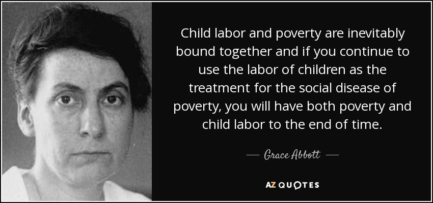 Top 25 Child Labor Quotes A Z Quotes
