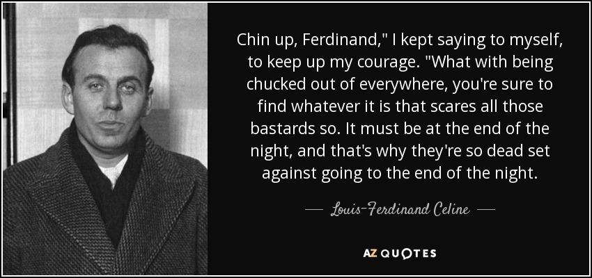 Chin up, Ferdinand,