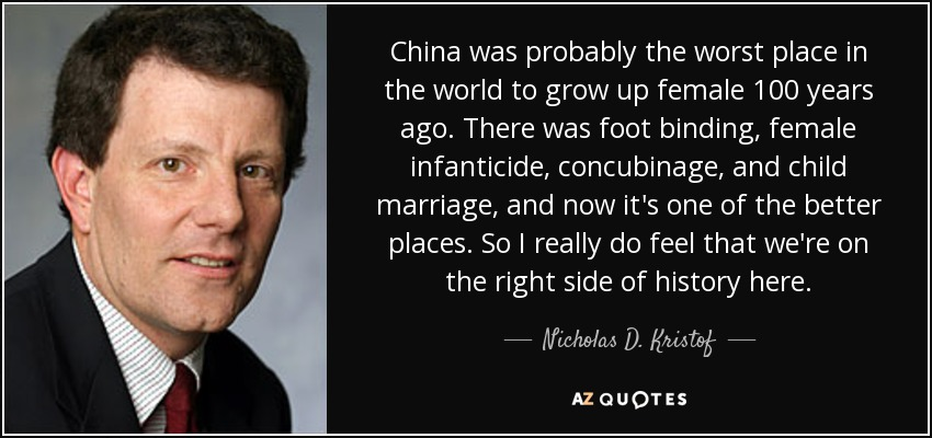 Nicholas D Kristof Quote China Was Probably The Worst Place In The
