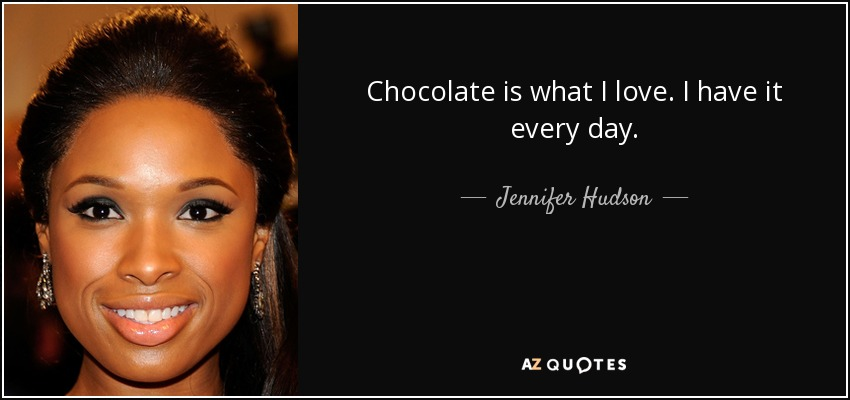 TOP 25 QUOTES BY JENNIFER HUDSON Of 102