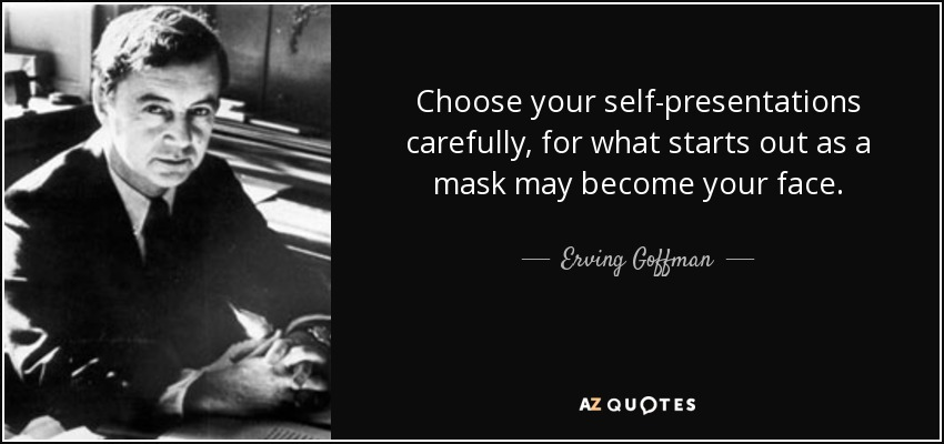 Top 19 Quotes By Erving Goffman A Z Quotes