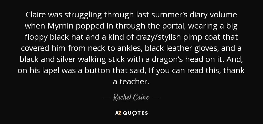 Rachel Caine Quote Claire Was Struggling Through Last Summers