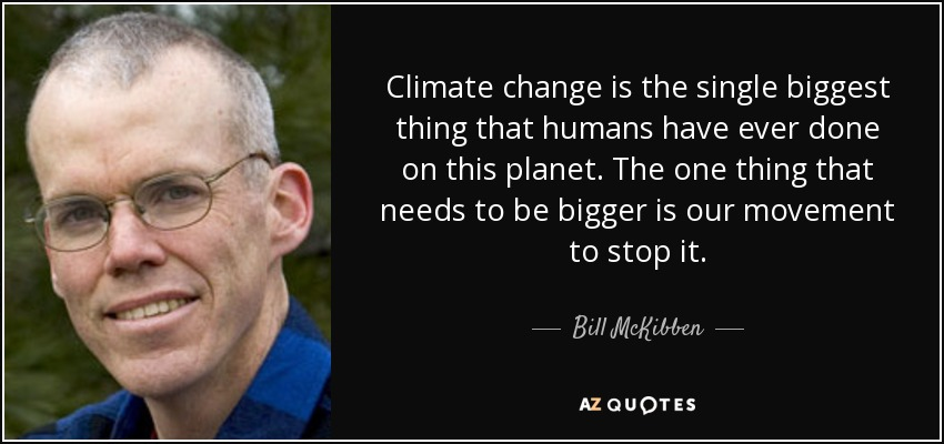 Image result for bill mckibben quotes