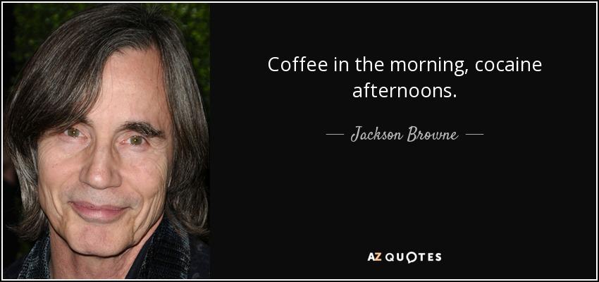 ผลการค้นหารูปภาพสำหรับ jackson browne cocaïne