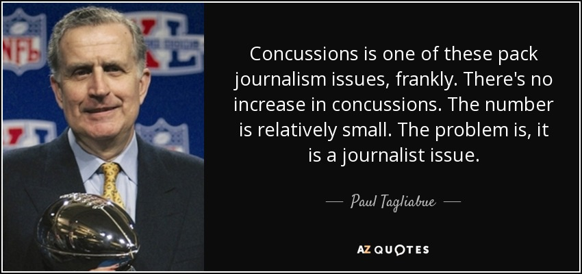 Paul Tagliabue Quote Concussions Is One Of These Pack Journalism Mesmerizing Concussion Quotes