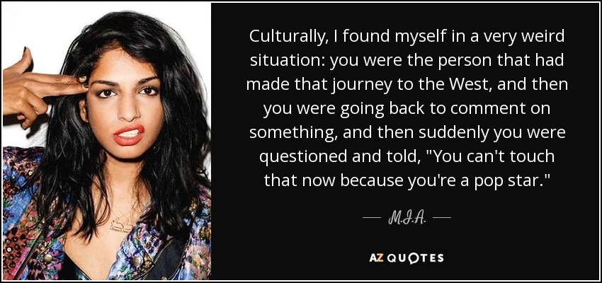 Mia Quote Culturally I Found Myself In A Very Weird Situation