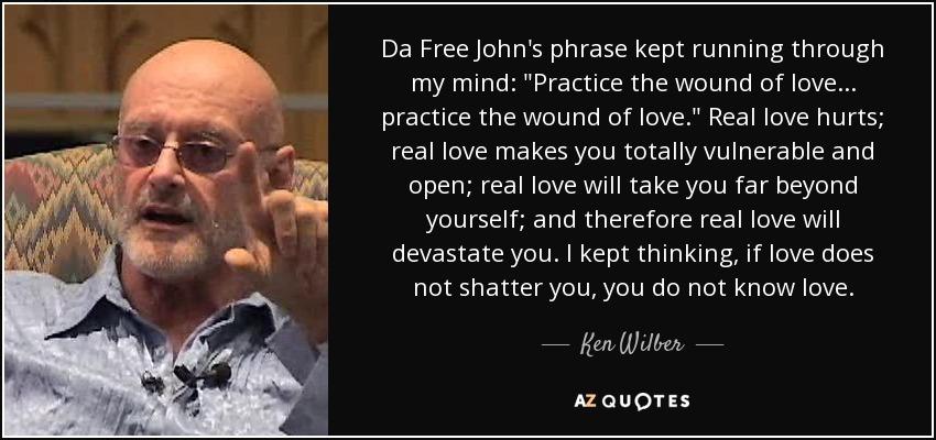 Da Free John's phrase kept running through my mind: