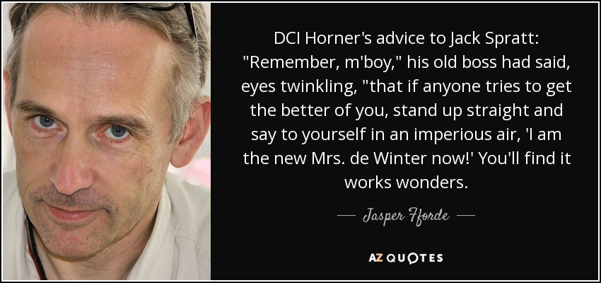 DCI Horner's advice to Jack Spratt: