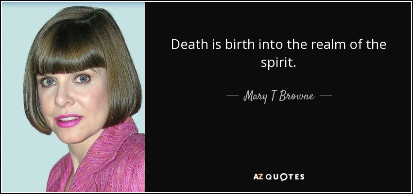 QUOTES BY MARY T BROWNE | A-Z Quotes